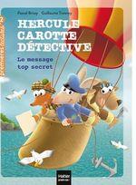 Vente Livre Numérique : Hercule Carotte - Le message top secret CP/CE1 6/7 ans  - Pascal BRISSY