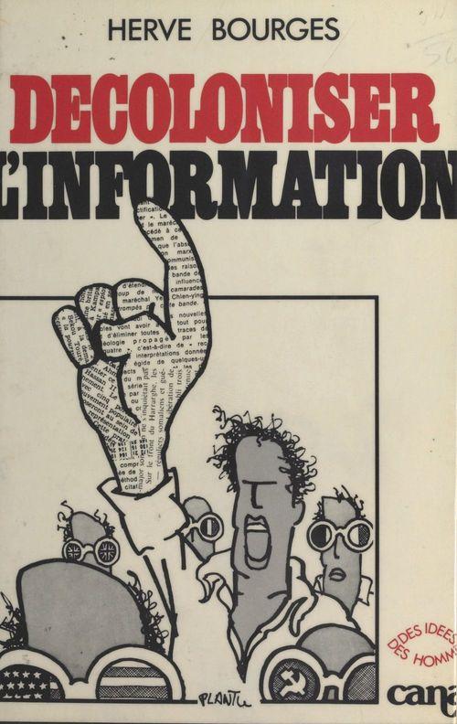 decoloniser l information