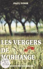 Les vergers de Morhange  - Paul Fohr