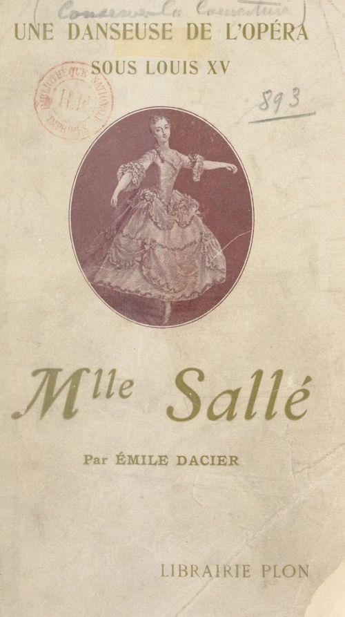 Mademoiselle Sallé, 1707-1756