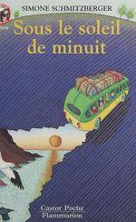 Vente Livre Numérique : Sous le soleil de minuit  - Simone Schmitzberger