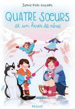 Vente Livre Numérique : Quatre soeurs et un hiver de rêve  - Sophie Rigal-Goulard