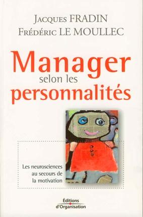 manager selon les personnalités ; les neurosciences au secours de la motivation