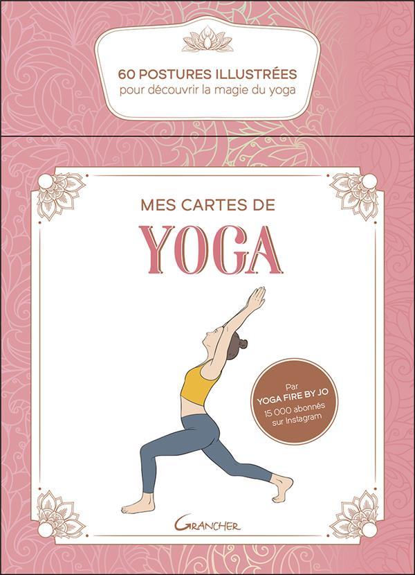 Mes cartes de yoga ; 60 postures illustrées pour découvrir la magie du yoga