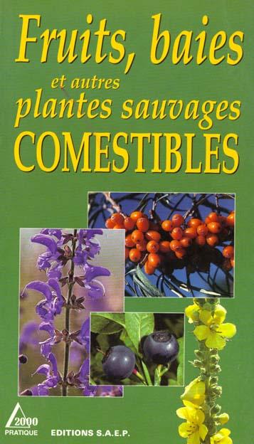 Fruits baies et plantes comestibles