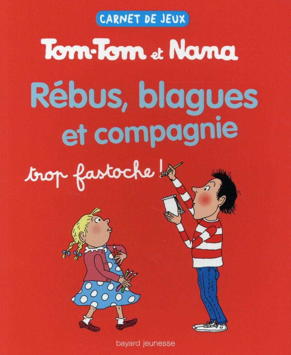 Carnet de jeux de Tom-Tom et Nana t.2 ; rébus, blagues et compagnie