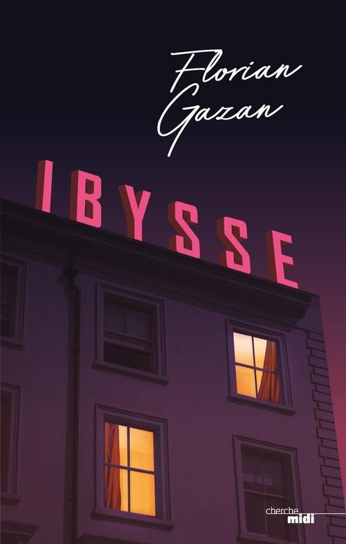 Ibysse  - Florian Gazan