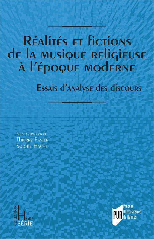 Réalités et fictions de la musique religieuse à l´époque moderne
