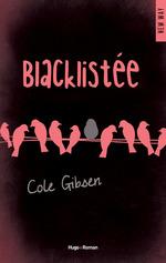 Blacklistée (Extrait offert)  - Cole Gibsen - Cole Gibsen