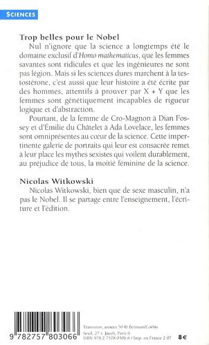 Trop belles pour le Nobel ; les femmes et la science