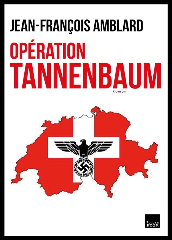 Opération Tannenbaum