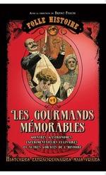 Vente Livre Numérique : Folle histoire - Les gourmands mémorables  - Bruno FULIGNI