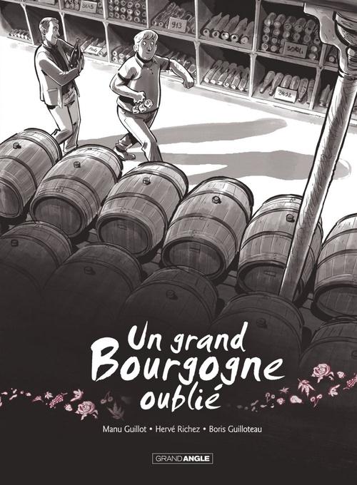 Un grand Bourgogne oublié T.1