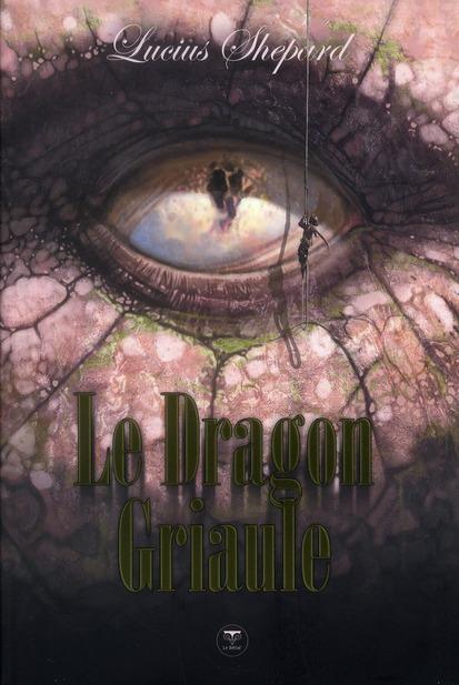 Le dragon Griaule ; intégrale