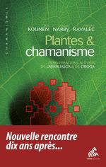 Vente Livre Numérique : Plantes & chamanisme  - Jan Kounen - Jeremy Narby - Vincent Ravalec
