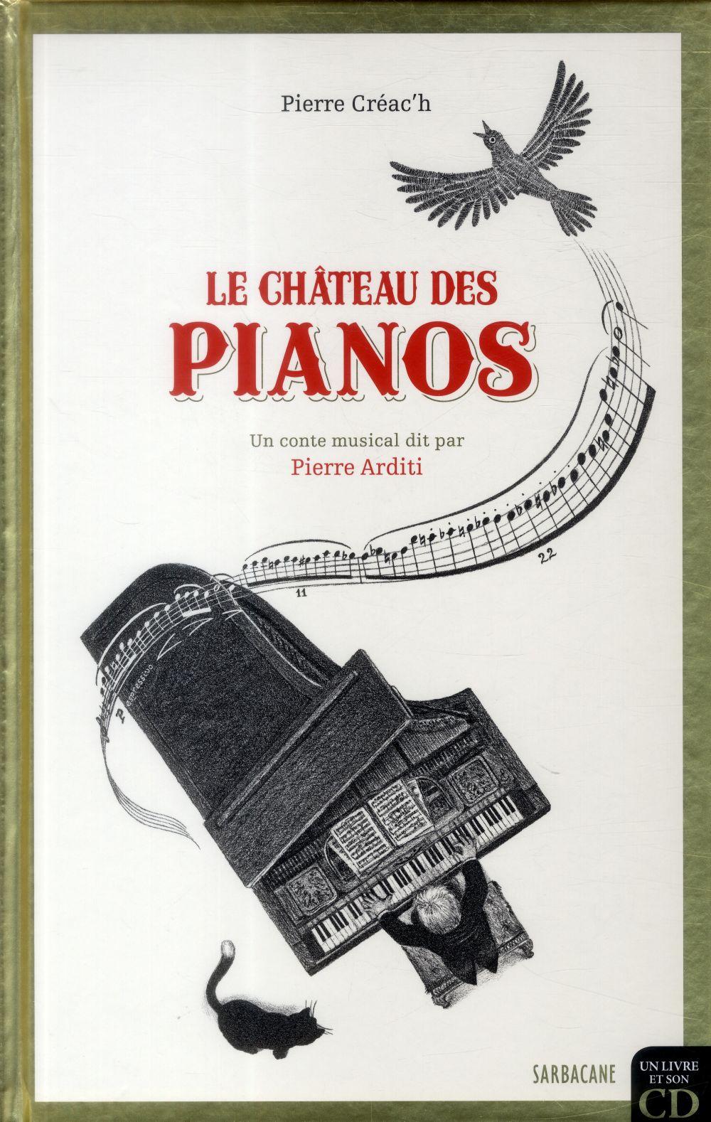 Le chateau des pianos ; un conte musical