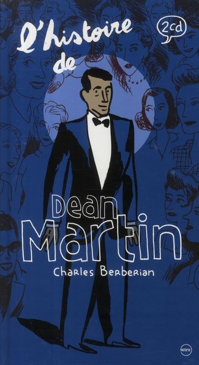 MARTIN DEAN/ - L'HISTOIRE DE DEAN MARTIN