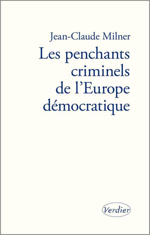 Les penchants criminels de l'Europe démocratique
