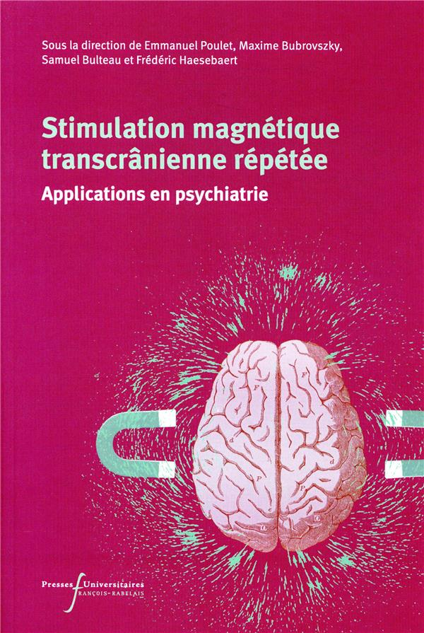 Stimulation magnétique transcranienne répétée ; applications en psychiatrie