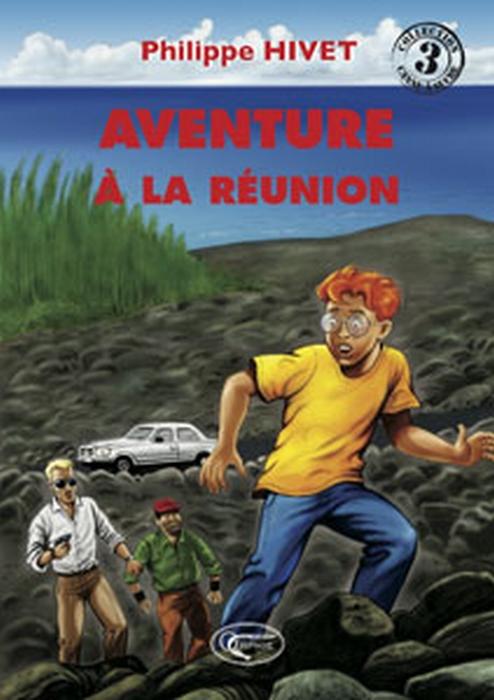 Aventure à la Réunion