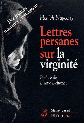 lettres persannes sur la virginité ; des femmes iraniennes témoignent