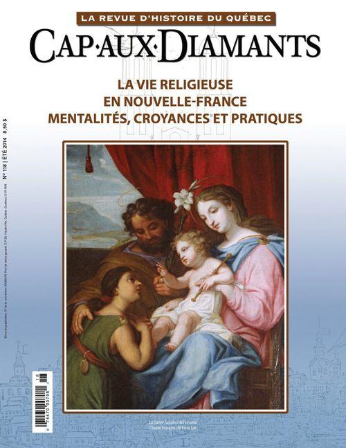 Cap-aux-Diamants. No. 118, Été 2014
