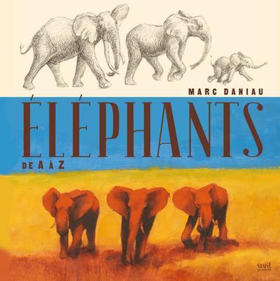 éléphants, de A à Z