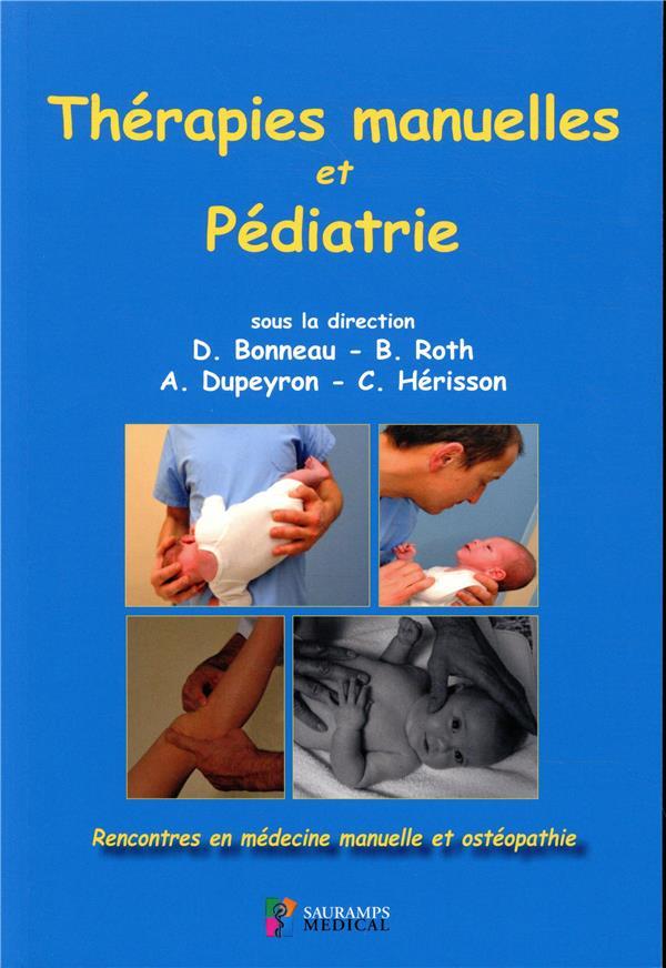 Thérapies manuelles et pédiatrie ; rencontres en médecine manuelle et ostéopathie