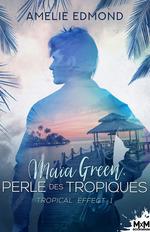 Vente EBooks : Maïa Green, perle des tropiques  - Amélie Edmond