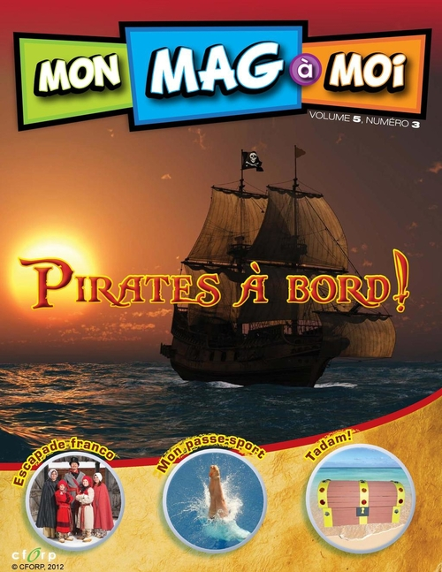 MON MAG à MOI. Vol. 5, No 3, Pirates à bord