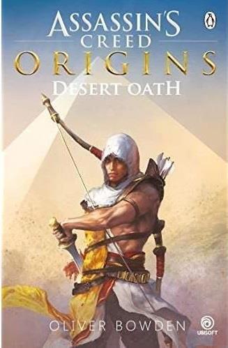 Assassin's creed, origins ; desert oath