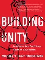 Building Unity  - Michael `Piecez' Prosserman