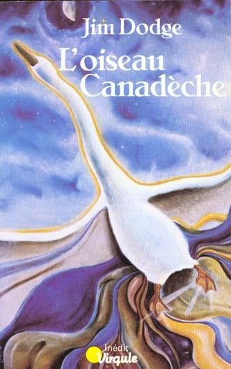 Oiseau canadeche (l')