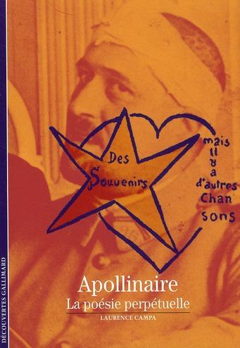 Apollinaire ; la poésie perpétuelle