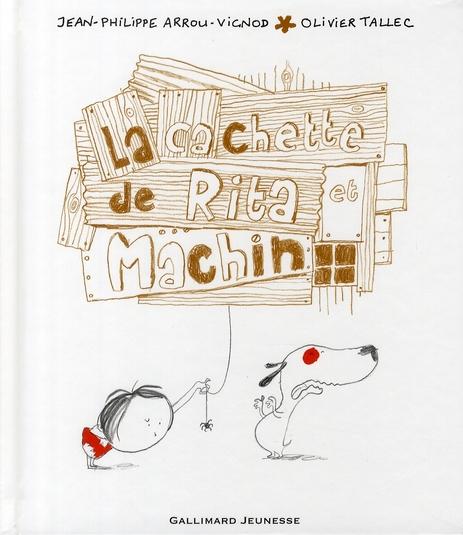 La cachette de Rita et Machin