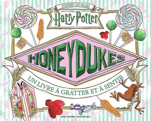 Harry Potter ; honeydukes : un livre à gratter et à sentir