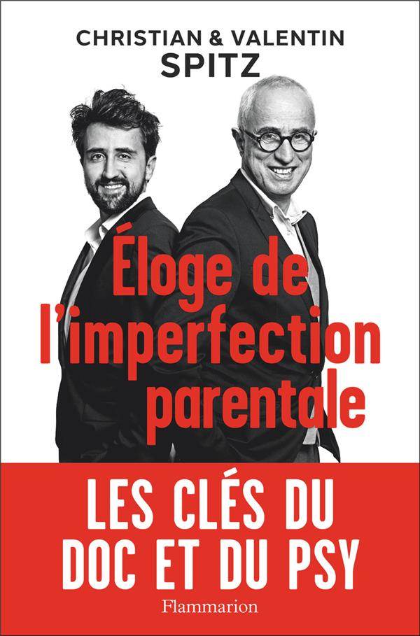 Éloge de l'imperfection parentale ; les clé du doc et dy psy