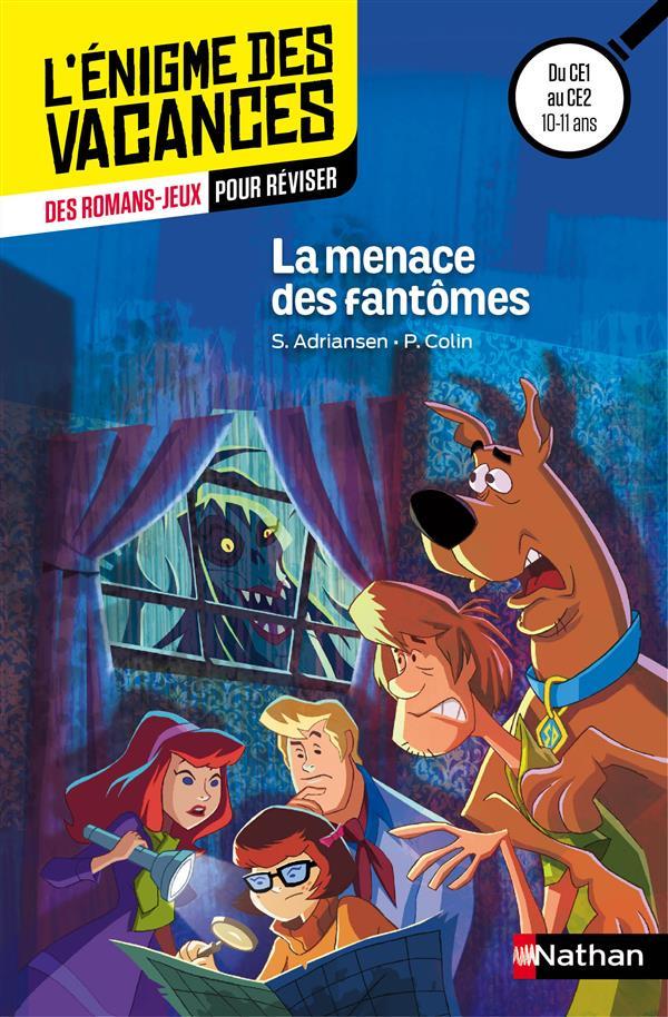 L'ENIGME DES VACANCES PRIMAIRE T.44 ; Scooby-Doo ! la menace des fantômes ; du CE1 au CE2
