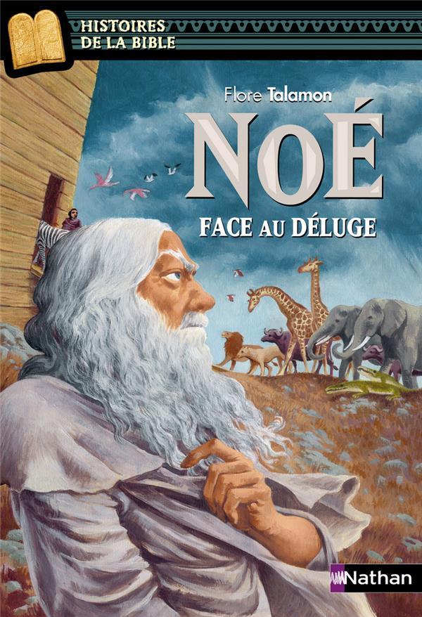 Noe ; Face Au Deluge