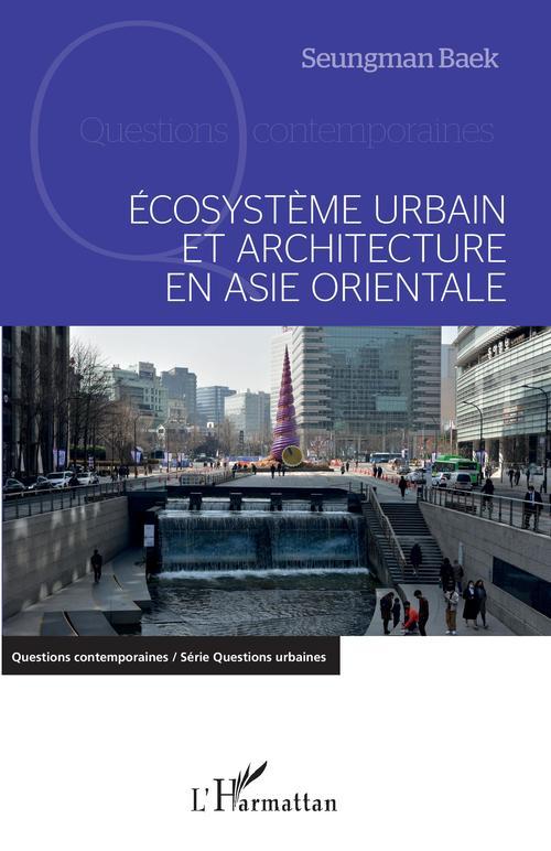 écosystème urbain et architecture en Asie orientale