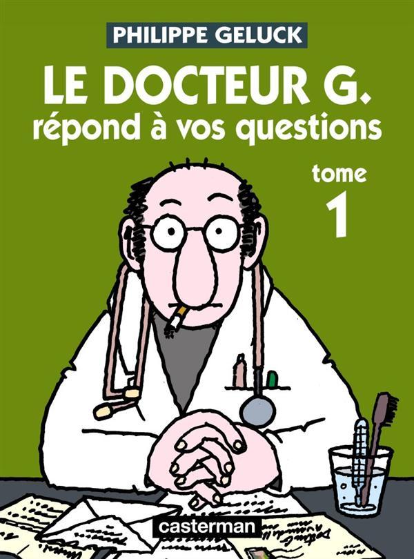 Le docteur G. répond à vos questions t.1