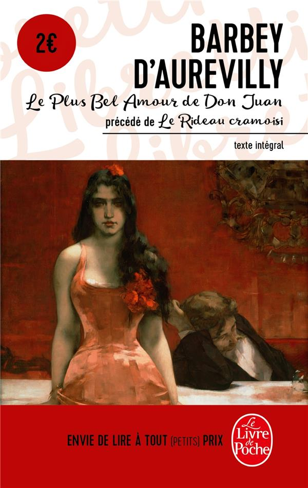 Le Plus Bel Amour De Don Juan ; Le Rideau Cramoisi