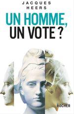 Vente Livre Numérique : Un homme, un vote?  - Jacques Heers