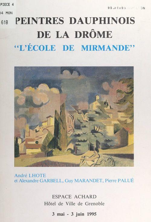 Peintres dauphinois de la Drôme : l'École de Mirmande