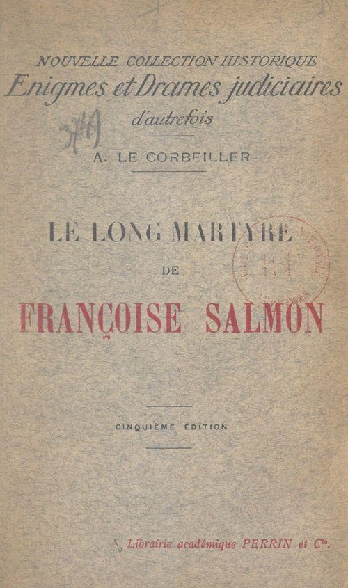 Le long martyre de Françoise Salmon