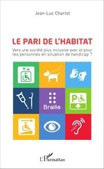 Vente Livre Numérique : Le pari de l'habitat  - Jean-Luc Charlot