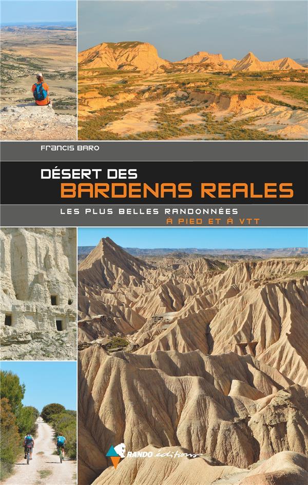 Désert des Bardenas Reales, les plus belles randonnées à pied et à VTT