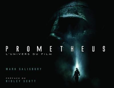 Prometheus ; L'Univers Du Film