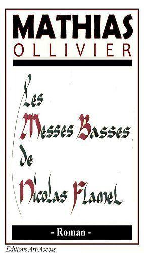 Les messes basses de Nicolas Flamel