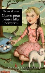 Vente Livre Numérique : Contes pour petites filles perverses  - Nadine Monfils